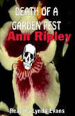 Death Of A Garden Pest, Ann Ripley
