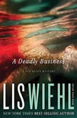 A Deadly Business, Lis Wiehl