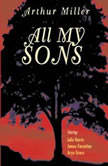 All My Sons, Arthur Miller