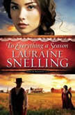 To Everything a Season, Lauraine Snelling