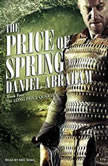 The Price of Spring, Daniel Abraham
