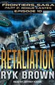 Retaliation, Ryk Brown