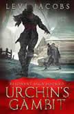 Urchin's Gambit A Resonant Saga Novella, Levi Jacobs