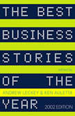 The Best Business Stories of the Year 2002 2002 Edition, Andrew Leckey