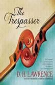 The Trespasser, D. H. Lawrence