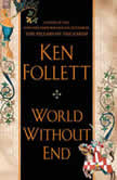 World Without End, Ken Follett