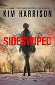 Sideswiped, Kim Harrison