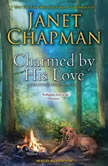 Charmed by His Love, Janet Chapman