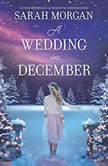 A Wedding in December, Sarah Morgan