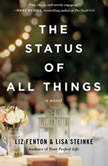 The Status of All Things, Liz Fenton and Lisa Steinke