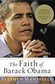 The Faith of Barack Obama, Stephen Mansfield