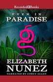 Even in Paradise, Elizabeth Nunez