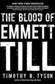 Blood of Emmett Till, The, Timothy B. Tyson