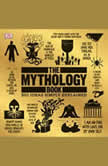 The Mythology Book Big Ideas Simply Explained, DK