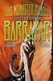 Barrayar, Lois McMaster Bujold