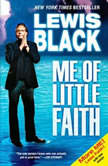 Me of Little Faith, Lewis Black