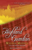 Highland Guardian, Melissa Mayhue