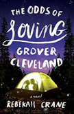 The Odds of Loving Grover Cleveland, Rebekah Crane