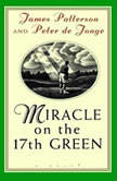 Miracle on the 17th Green, James Patterson
