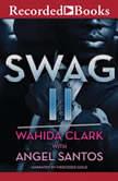 Swag 2, Wahida Clark