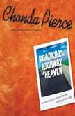 Roadkill on the Highway to Heaven, Chonda Pierce