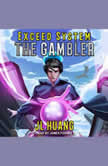 The Gambler, JL Huang