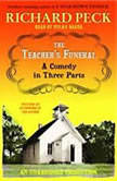 The Teacher's Funeral, Richard Peck