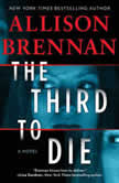The Third to Die, Allison Brennan