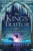 The King's Traitor, Jeff Wheeler