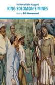 King Solomon's Mines, Sir Henry Rider Haggard
