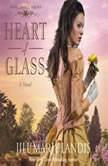 Heart of Glass, Jill Marie Landis