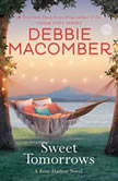 Sweet Tomorrows A Rose Harbor Novel, Debbie Macomber