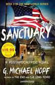 Sanctuary A Postapocalyptic Novel, G. Michael Hopf