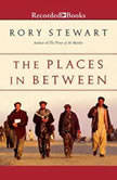 The Places in Between, Rory Stewart