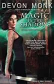 Magic in the Shadows, Devon Monk