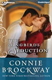 The Songbird's Seduction, Connie Brockway