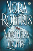 Northern Lights, Nora Roberts