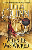 When He Was Wicked, Julia Quinn