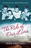 The Ride of Our Lives Roadside Lessons of an American Family, Mike Leonard