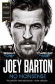 No Nonsense The Autobiography, Joey Barton