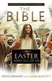 A Story of Easter and All of Us Companion to the Hit TV Miniseries, Roma Downey