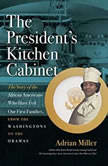 The Presidents Kitchen Cabinet