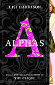 Alphas #1, Lisi Harrison