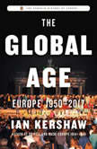 The Global Age Europe 1950-2017, Ian Kershaw