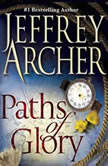 Paths of Glory, Jeffrey Archer