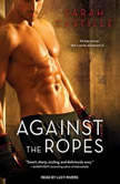 Against the Ropes, Sarah Castille