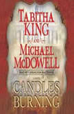 Candles Burning, Tabitha King and Michael McDowell