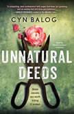 Unnatural Deeds, Cyn Balog