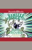 Hamster Princess Giant Trouble, Ursula Vernon