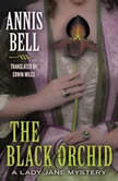 The Black Orchid, Annis Bell